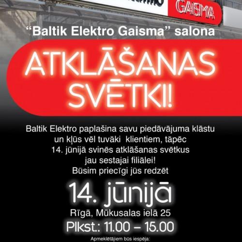 """""""Baltik Elektro Gaisma"""" salona atklāšana!"""