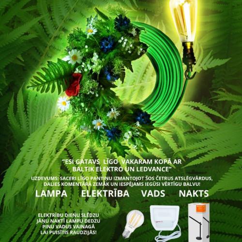 Esi gatavs Līgo vakaram kopā ar Baltik Elektro un Ledvance! #konkurss